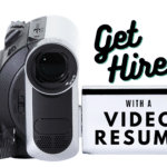 Get Hired with a Professional Looking Video Resume